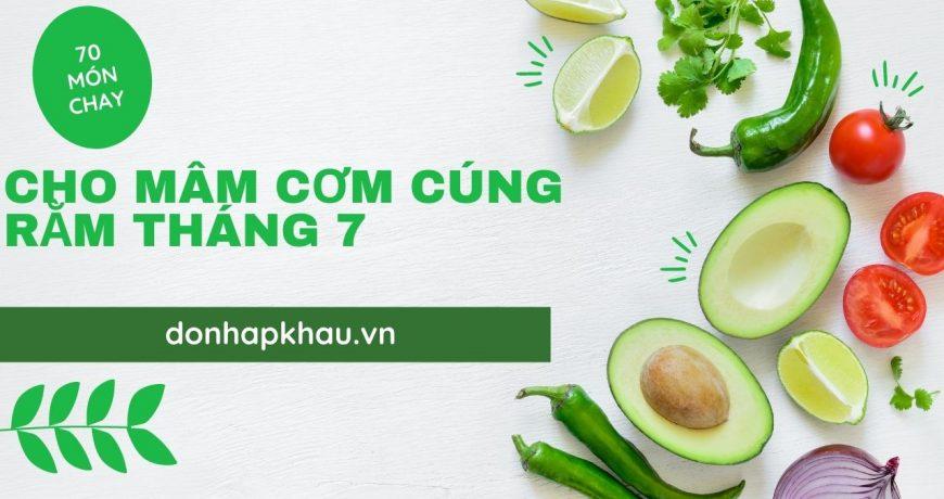 70 Món Chay Thịnh Soạn Cho Mâm Cơm Cúng Rằm Tháng 7