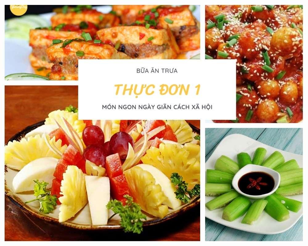 Thực Đơn Bữa Trưa Số 1 - Các Món Ăn Ngon, Đầy Đủ Dưỡng Chất