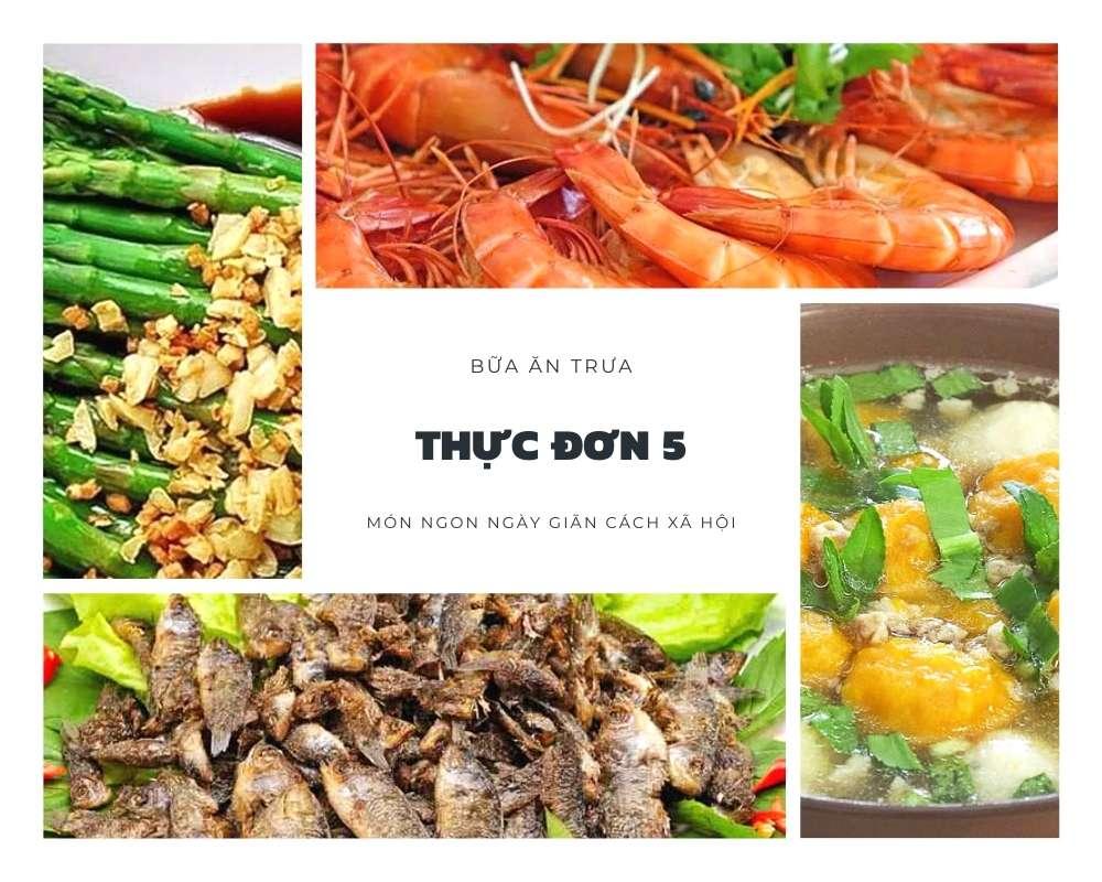Thực Đơn Bữa Trưa Số 5 - Các Món Ăn Ngon, Đầy Đủ Dưỡng Chất
