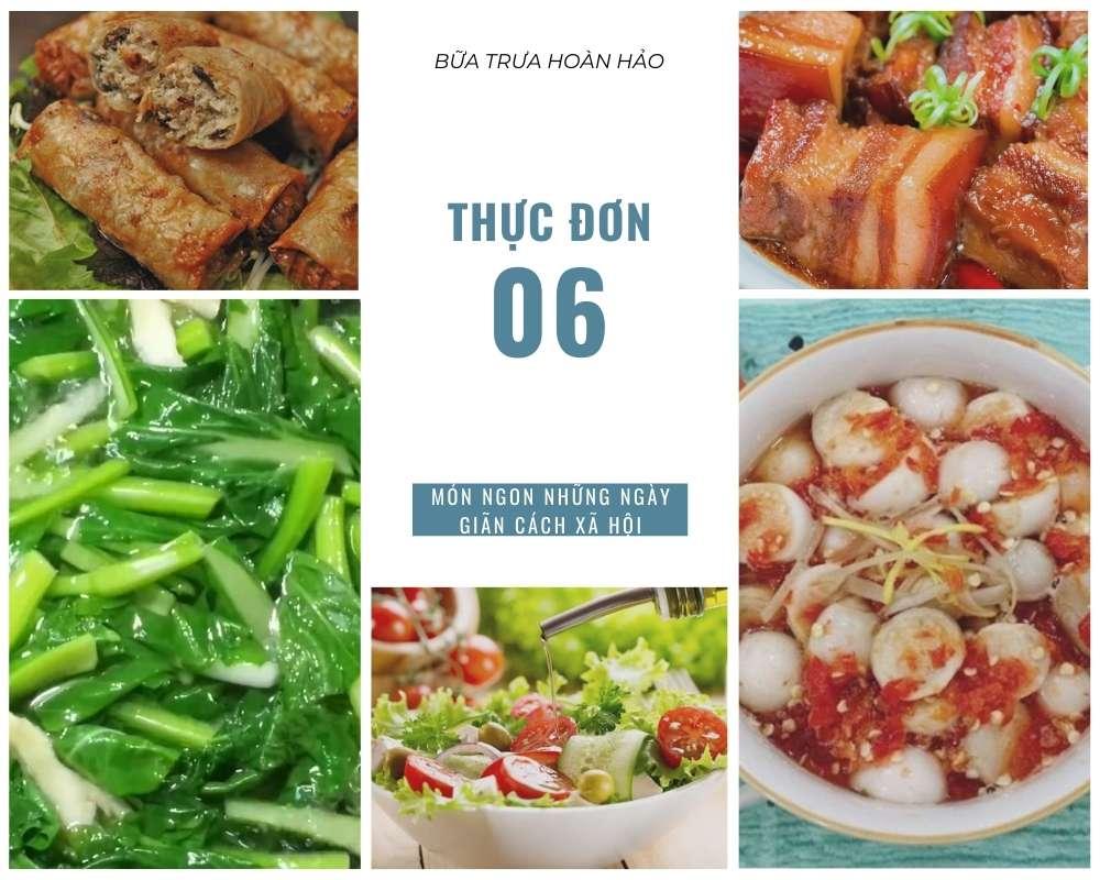 Thực Đơn Bữa Trưa Số 6 - Các Món Ăn Ngon, Đầy Đủ Dưỡng Chất