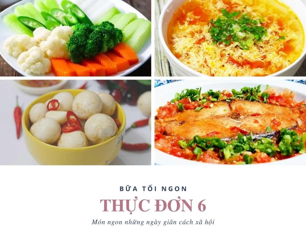 Thực Đơn Ăn Tối Số 6 - Các Món Ăn Ngon Cực Đủ Chất Dinh Dưỡng